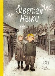 Siberian Haiku, a Lithuanian childhood in exile