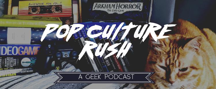 Pop Culture Rush: Episode 2