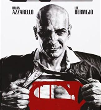 Lex Luthor by Brian Azarello and Lee Bermejo review by Raphael Borg