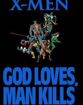 Uncanny X-men: God Loves Man Kills review by Raphael borg