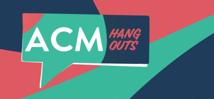 ACM Hangouts: Tapping into Collectivity