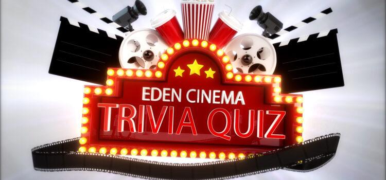 The Eden Cinemas Trivia Quiz Featuring Wicked Comics