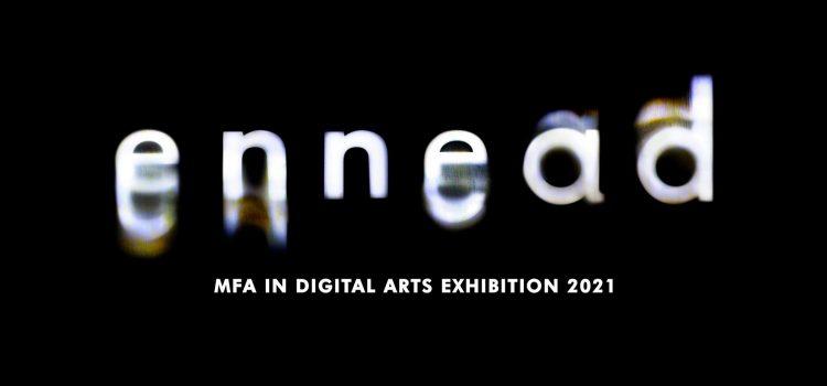 Ennead – Exhibition