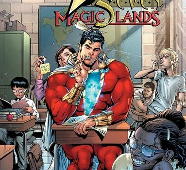 Shazam: The Seven Magic Lands reviewed by Raphael Borg