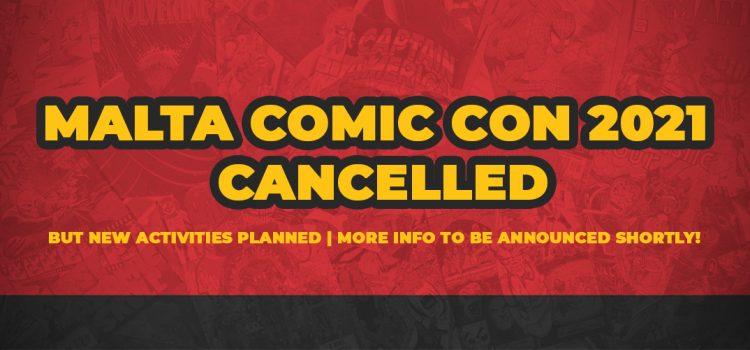 Malta Comic Con 2021 Cancelled